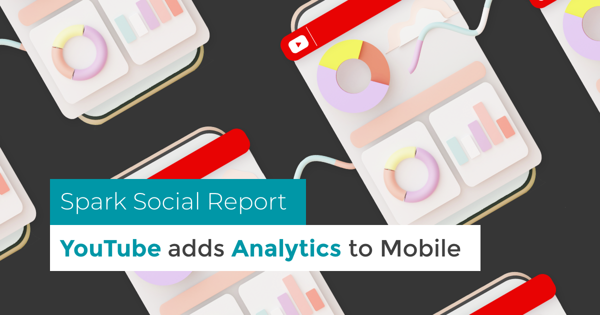 banner featuring illustrated phone screens and title spark social report youtube adds analytics to mobile